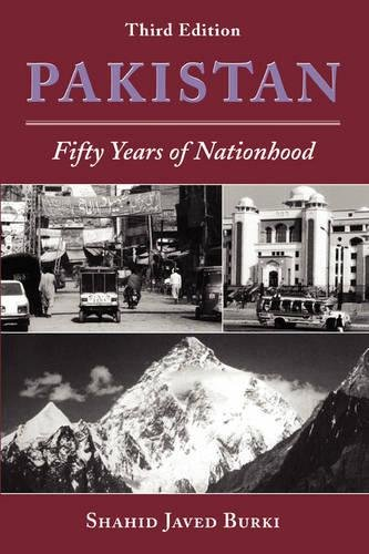 Pakistan: Fifty Years Of Nationhood, Third Edition (Nations of the Modern World: Asia)