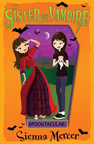 Spooktacular! (My Sister the (Spooktacular Halloween)