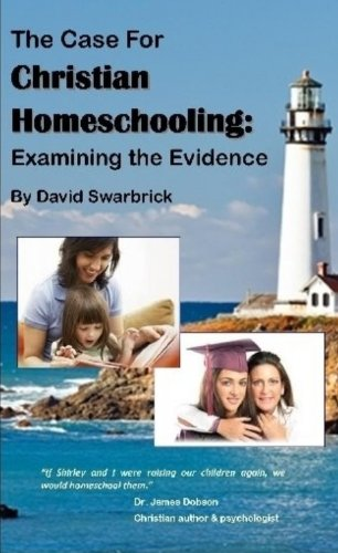 The Case for Christian Homeschooling