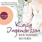 Der Himmel so fern   Kajsa Ingemarsson