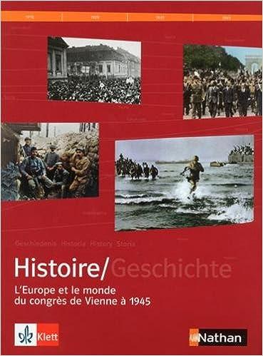 Lire un Manuel histoire franco-allemand : Tome 2, L'Europe et le monde du Congrès de Vienne à 1945 epub pdf