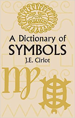 A Dictionary Of Symbols Dover Occult J E Cirlot 0800759425235