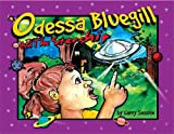 img - for Odessa Blueguill and the Starship (Odessa Bluegill Series Book 3) book / textbook / text book