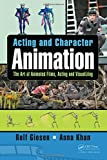 img - for Acting and Character Animation: The Art of Animated Films, Acting and Visualizing book / textbook / text book