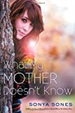 """What My Mother Doesn't Know"" av Sonya Sones"