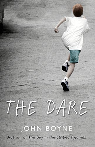 The Dare by [Boyne, John]