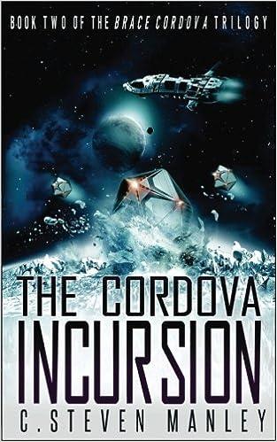 Book The Cordova Incursion: Volume 2 (Brace Cordova)