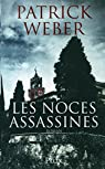 Les noces assassines par Weber