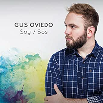 Amazon.com: Soy/Sos: Gus Oviedo: MP3 Downloads