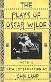 Plays of Oscar Wilde, Oscar Wilde, 0394757882