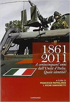 1861-2011. A centocinquant'anni dall'unità d'Italia quale identità?