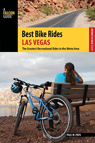 Best Bike Rides Las Vegas: The Greatest Recreational Rides in the Metro Area (Best Bike Rides - Las Vegas Jogging In
