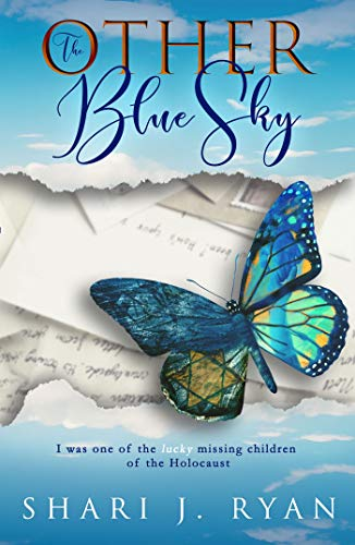 The Other Blue Sky: Surviving the Holocaust ()