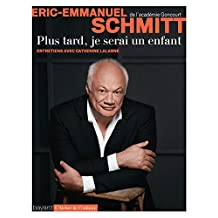 Plus tard, je serai un enfant (Essais documents divers) (French Edition)