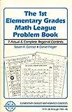 The First Elementary Grades Math League Problem Book, Steven R. Conrad and Daniel Flegler, 0940805014