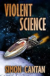 Violent Science (Kyra Sarin Book 3)