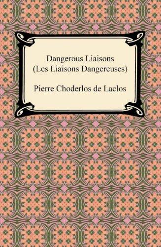 Dangerous liaisons les liaisons dangereuses kindle edition by dangerous liaisons les liaisons dangereuses by de laclos pierre choderlos fandeluxe PDF
