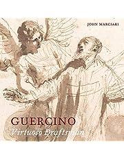 Guercino: Virtuoso Draftsman