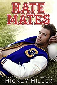 Hate Mates (Forever You Book 1)