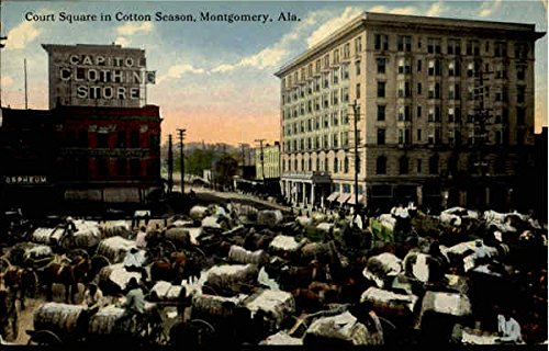 Court Square In Cotton Season Montgomery, Alabama Original Vintage Postcard (Court Cigars)