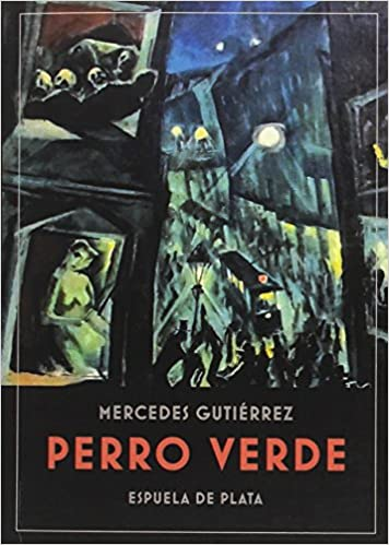 Perro verde : relatos: Mercedes Gutiérrez: 9788416034864: Amazon.com: Books