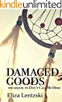 Damaged Goods (Don't Call Me Hero Boo...