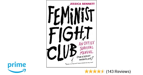 b3929935f Feminist Fight Club: An Office Survival Manual for a Sexist ...