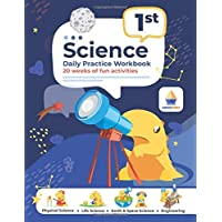 1st Grade Science: Daily Practice Workbook | 20 Weeks of Fun Activities (Science Workbooks by ArgoPrep)