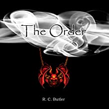 The Order Audiobook by R. C. Butler Narrated by Ann Bumbak