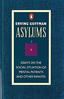 outsiders studies in sociology of deviance amazon co uk howard  asylums essays on the social situation of mental patients and other inmates penguin social