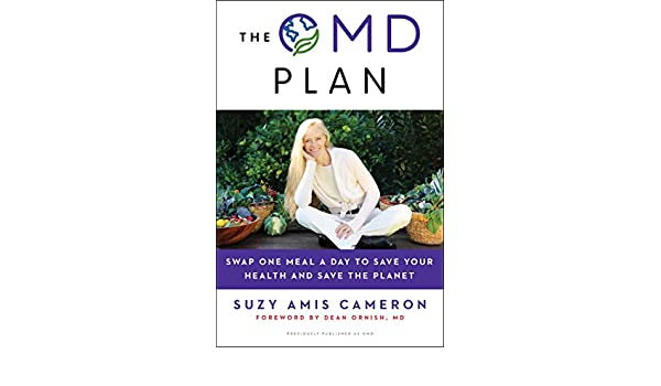 The OMD Plan: Swap One Meal a Day to Save Your Health and ...