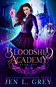 Year One (Bloodshed Academy Book 1)