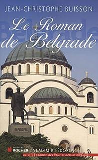 Le roman de Belgrade, Buisson, Jean-Christophe