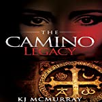 The Camino Legacy | KJ McMurray