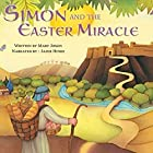Simon and the Easter Miracle: A Traditional Tale for Easter Hörbuch von Mary Joslin Gesprochen von: Jamie Hinde
