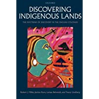 Discovering Indigenous Lands: The Doctrine of Discovery in the English Colonies