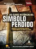 Las claves históricas del símbolo perdido (Spanish Edition)