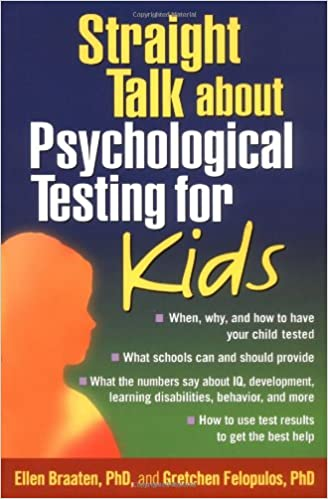 Psychological Testing For Your Child >> Straight Talk About Psychological Testing For Kids 9781572307872