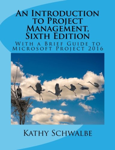 An Introduction to Project Management, Sixth Edition by CreateSpace Independent Publishing Platform