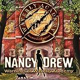 Nancy Drew : alertes à la Waverly Academy
