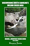 Discovering North Carolina's Wilson Creek Area, Wayman Benton, 1438226683