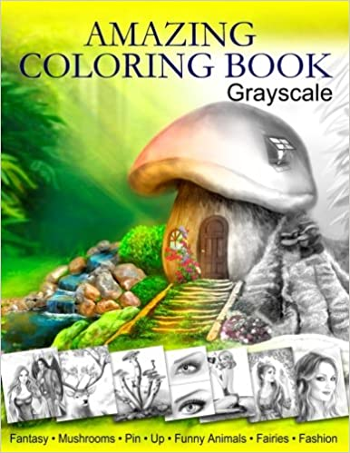Amazing Coloring Book Grayscale For Grown Ups Adult Relaxation