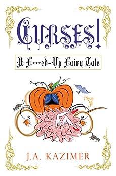 Curses! by [Kazimer, J.A.]