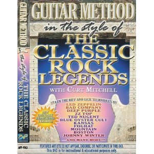- Guitar Method: In the Syle of Classic Rock with Curt Mitchell / Learn the riff and lick techniques of: