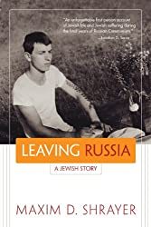 Leaving Russia: A Jewish Story (Library of Modern Jewish Literature)