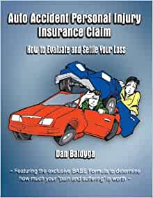 Auto Accident Personal Injury Insurance Claim: (How To