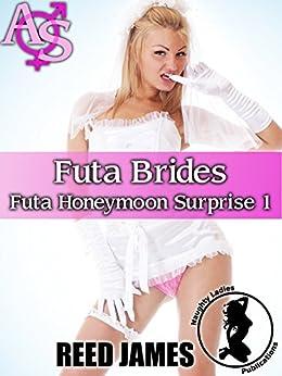 Futa Brides (Futa Honeymoon Surprise 1) by [James, Reed]