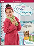 Spa-mazing!: Discover your own way to relax and pamper yourself with activities, quizzes, crafts-and more! (Truly Me)