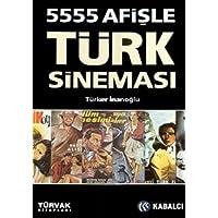 5555 AFİŞLE TÜRK SİNEMASI