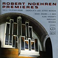 Robert Noehren Premieres: The D.F. Pilzecker Organ, Church of St. Jude, Detroit, Michigan